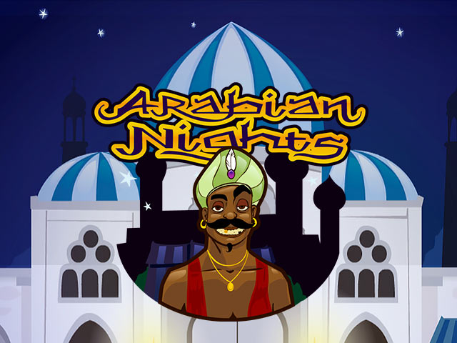 Слот машини на приключенска тематика Arabian Nights